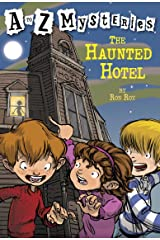 A to Z Mysteries: The Haunted Hotel Kindle Edition