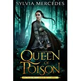 Queen of Poison (The Venatrix Chronicles Book 6)