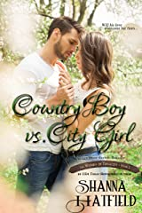 Country Boy vs. City Girl: (A Sweet Western Romance) (The Women of Tenacity Book 2) Kindle Edition