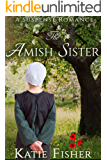 The Amish Sister: A Suspense Romance (Amish Country Mysteries  Book 7)