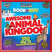 Book Of Why: Awesome Animal Kingdom (Time For