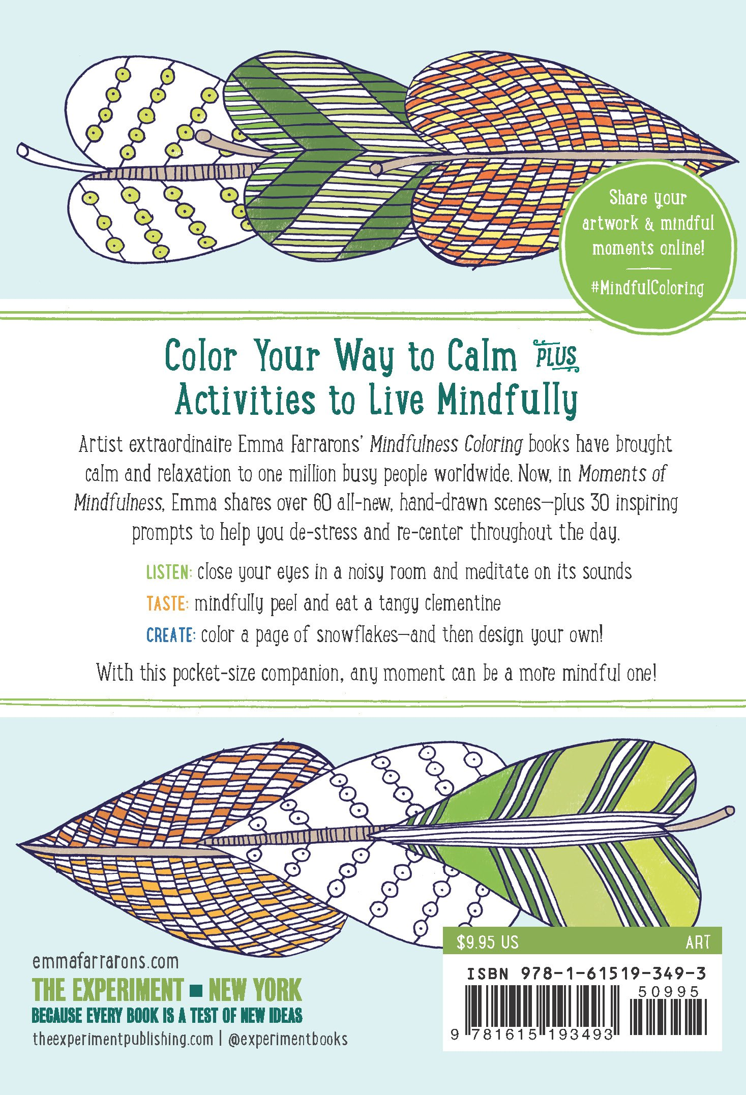 Mindfulness coloring book - Moments Of Mindfulness Anti Stress Coloring Activities For Busy People The Mindfulness Coloring Series Emma Farrarons 9781615193493 Amazon Com