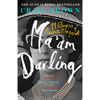 Ma'am Darling: : The hilarious, bestselling royal biography, perfect for fans of The Crown (English Edition)