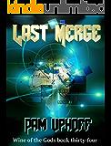 Last Merge (Wine of the Gods Book 34)