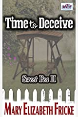 Time to Deceive: (Sweet Pea II) Kindle Edition