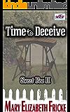 Time to Deceive : (Sweet Pea II)