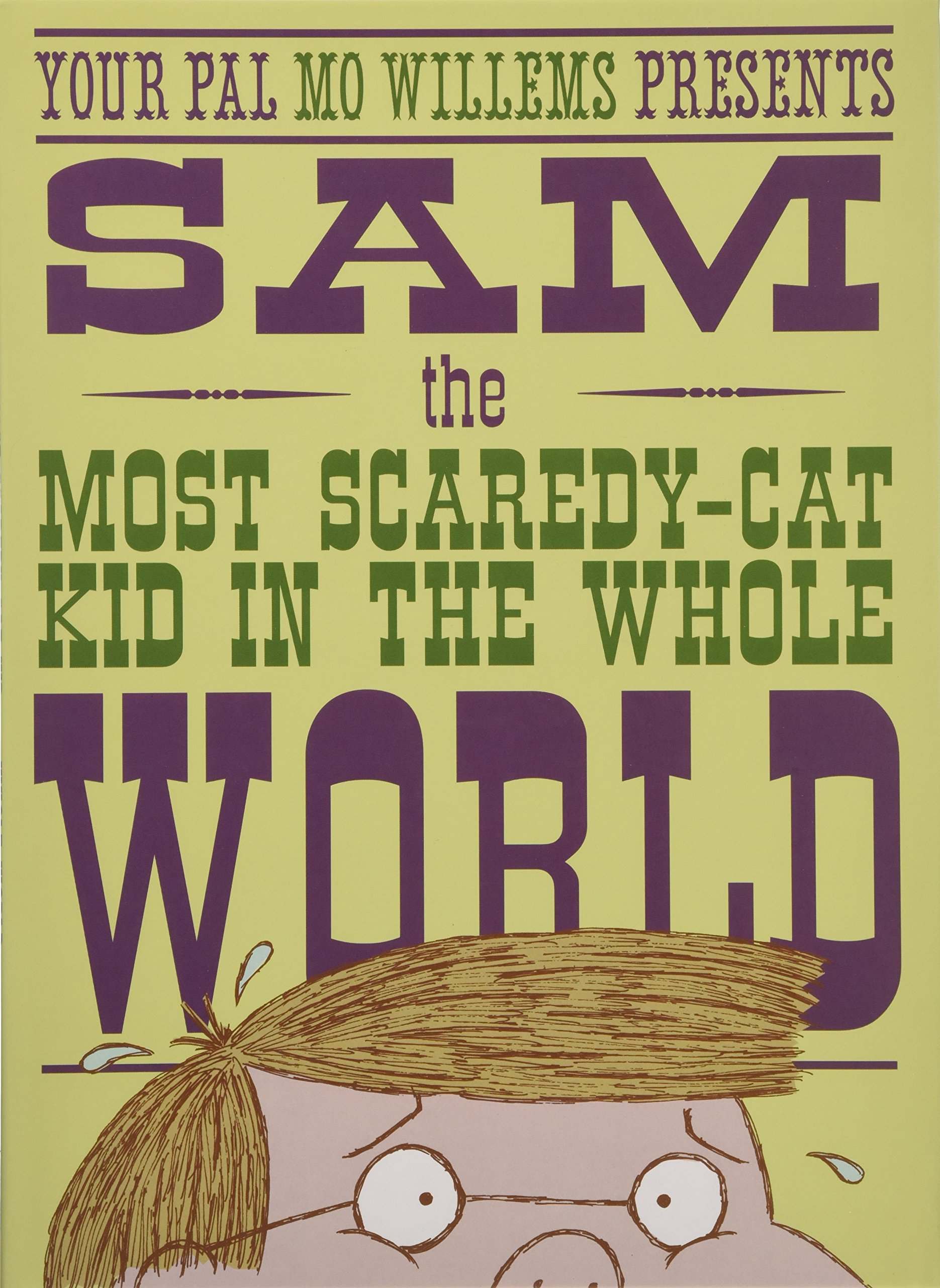 Sam, the Most Scaredy-cat Kid in the Whole World: A Leonardo, the Terrible Monster Companion by Hyperion Books for Children (Image #1)