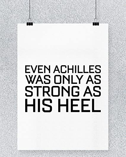Compra Hippowarehouse Even Achilles Was Only as Strong as ...