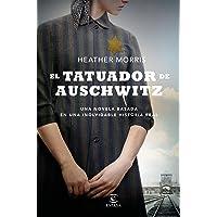 El tatuador de Auschwitz (Espasa Narrativa)