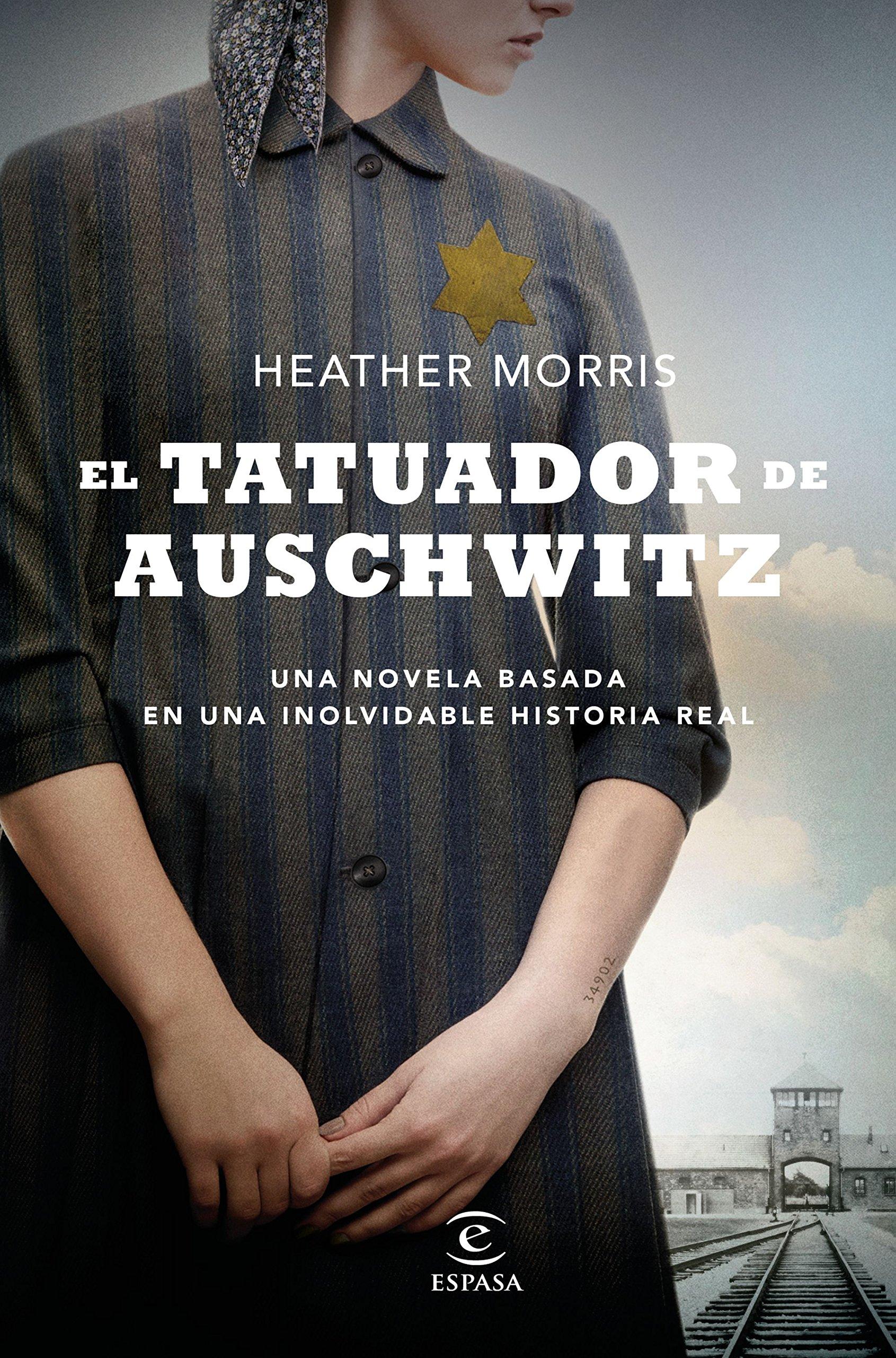El tatuador de Auschwitz (Espasa Narrativa): Amazon.es: Heather Morris,  Julio Sierra: Libros