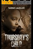Thursday's Child: A Kidnapper's Trust Suspense Novel