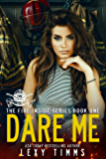 Dare Me (The Fire Inside Series Book 1) (English Edition)