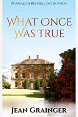 What Once Was True: An Irish WW2 Story Kindle Edition