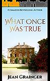What Once Was True: An Irish WW2 Story