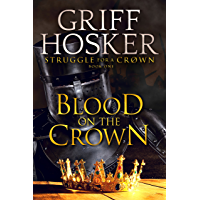 Blood on the Crown (Struggle for a Crown Book 1) (English Edition)
