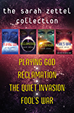 The Sarah Zettel Collection: Playing God, Reclamation, The Quiet Invasion, and Fool's War