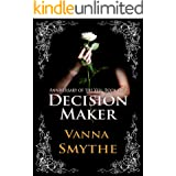 Decision Maker (Anniversary of the Veil, Book 2)