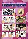 The Girls Live Vol.35 [DVD]