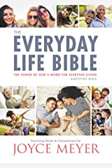 The Everyday Life Bible: The Power of God's Word for Everyday Living Kindle Edition