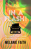 In a Flash!: Writing & Publishing Dynamic Flash Prose