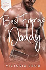 Best Friend's Daddy (Forever Daddies Book 3) Kindle Edition