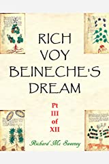 Rich Voy Beinecke's Dream (Part III of XII Book 3) Kindle Edition