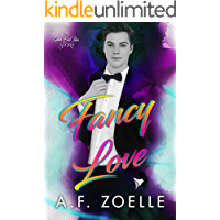 Fancy Love: An MM Grumpy/Sunshine Age Gap Romance (Good Bad Idea Book 3) book cover