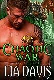 Chaotic War: A Dragon Shifter Romance (Sons of War Book 3)