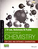 JD Lee, Solutions & Fryhle Fundamentals of Chemistry For CBSE and Entrance Examinations [Paperback] [Jan 01, 2016] NA