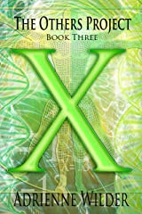 X: The Others Project Book 3 Kindle Edition