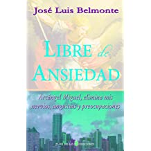 Libre de ansiedad (Spanish Edition) Sep 21, 2012