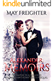 Alexander: Memoirs (A Vampire In Love Book 1)