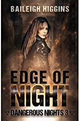 Edge of Night (Dangerous Nights - A Zombie Apocalypse Thriller Book 3) Kindle Edition