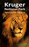 Kruger National Park Safari Guide 2013/2014 (English Edition)