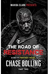 The Road Of Resistance Part II: A Post Apocalyptic Epic Fantasy (The Vanguard Book 2) Kindle Edition