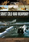 Soviet Cold War Weaponry- Aircraft, Warships and Missiles (Modern Warfare)