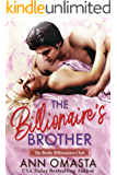 The Billionaire's Brother: A sweet billionaire romance novella (The Broke Billionaires Club Book 2)