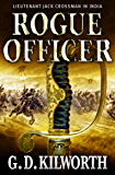 Rogue Officer (Sergeant 'Fancy Jack' Crossman Book 7)