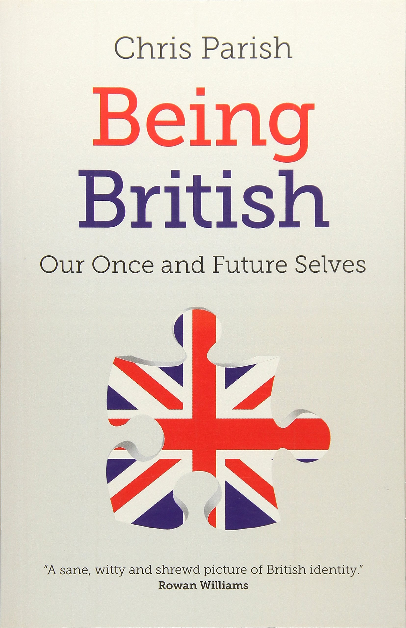 Download Being British: Our Once And Future Selves pdf