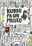 Kubbe fa un museo. Ediz. illustrata