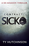 Contract: Sicko (Sei Assassin Thriller Book 2) (English Edition)