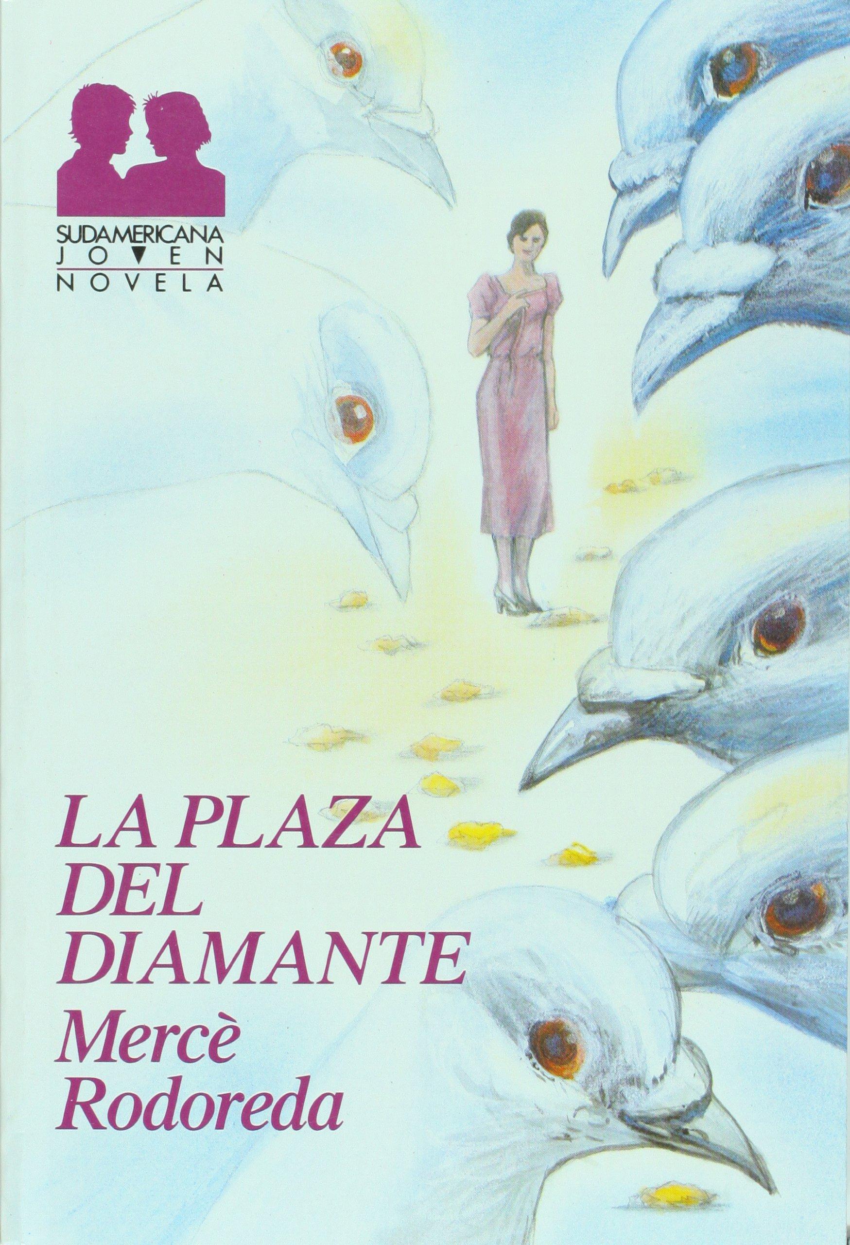 La plaza del diamante / The Diamond Plaza