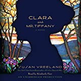 Clara and Mr. Tiffany: A Novel