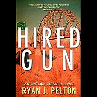 Hired Gun (Antique Assassin Crime Series Book 1) (English Edition)