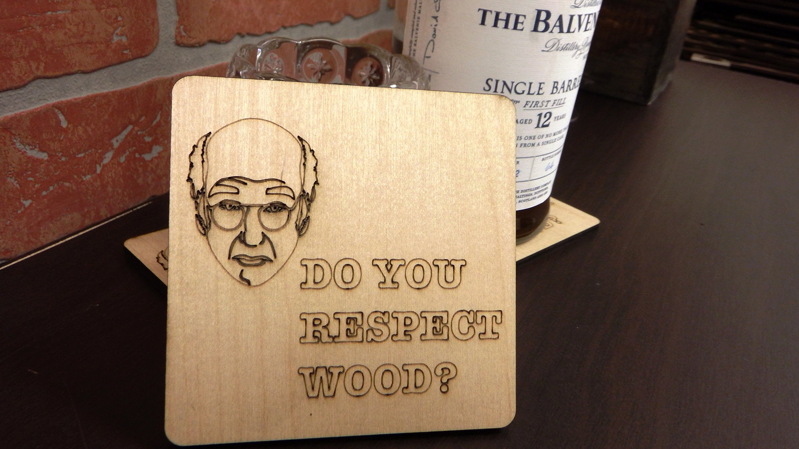 Set of 4 Wooden ''Do You Respect Wood?'' Larry David Coasters by Wooden Shoe Designs (Image #5)