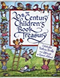 The 20th Century Children's Book Treasury (Celebrated Picture Books and Stories to Read Aloud)