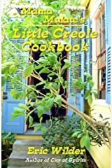 Mama Mulate's Little Creole Cookbook (New Orleans Traditional Cooking) (Little Southern Cookbooks 4) Kindle Edition