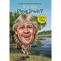 Who Was Steve Irwin? (Who Was?)