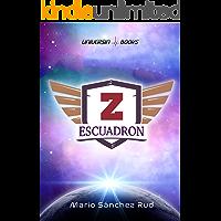 Escuadrón Z: Una aventura en el espacio