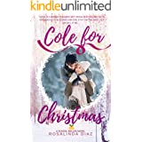 Cole for Christmas - A Sweet Small-Town Holiday Romance (School Belles Book 2)